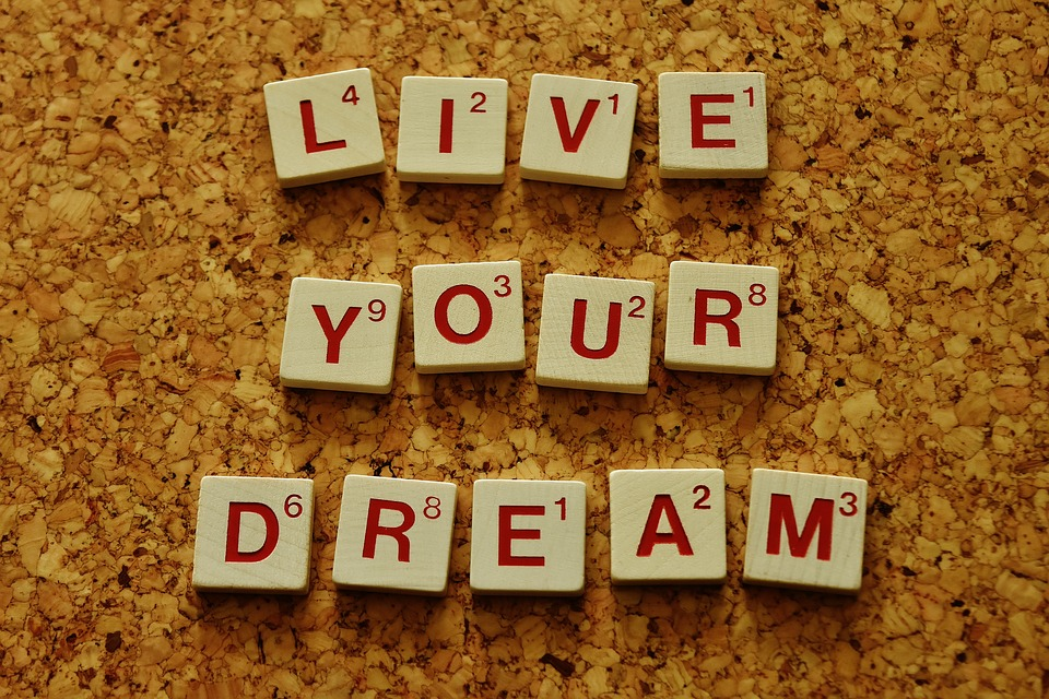live-your-dream-2045928_960_720